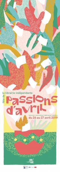 Programme et déclinaisons des Passions d'Avril 2019 de l'association Libr'Aire (Libraires Indépendants des Hauts-de-France).