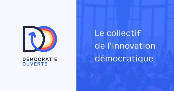 Démocratie Ouverte - Le collectif de l'innovation démocratique / Branding + Webdesign + Dev