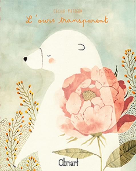 'L'ours transparent' pour Obriart éditions